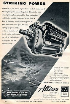 1944 Allison Aircraft Engines WWII Advertising Popular Science August 1944 | Flickr - Photo Sharing!
