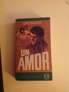 Agosto, 2013. Dino Buzzati,   Un amor.