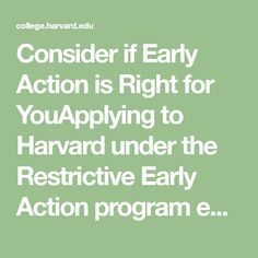 what is single choice early action Other schools have what is called early action-single choice this is also a non-binding commitment except that you may only apply to that school early action your 3rd early choice is early decision.