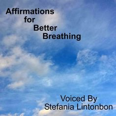 Affirmations for better breathing on cd baby. Also on iTunes, Amazon music and Google Play ... #positiveaffirmations  #positivethinking