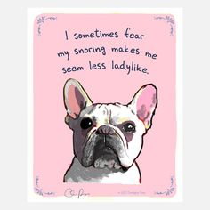 Snoring French Bulldog Poster