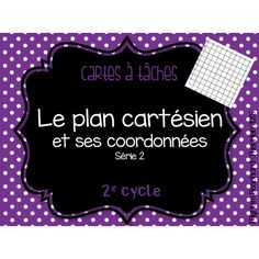 Cartes à tâches - Plan cartésien Série 2 Curriculum, Homeschool, School Organisation, Math Blocks, Math 8, Data Collection, Reading Activities, Task Cards, Mathematics
