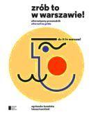 """W """"Zrób to w Warszawie!"""" znajdziecie więc informacje o nowych klubach, kawiarniach, knajpach, galeriach, o chwilowych modach i ponadczasowych fascynacjach; pomysły na spacery i miejskie aktywności. Ta książka powstała z miłości do naszego miasta, dumy, że mieszkamy w jednym z najbardziej żywotnych, twórczych miejsc w Europie."""