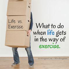 Life vs. Exercise