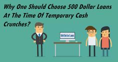 Why One Should Choose 500 Dollar Loans At The Time Of Temporary Cash Crunches?
