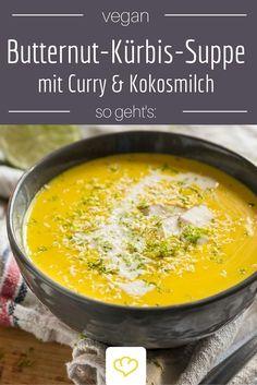 An Cremigkeit nicht zu überbieten: Butternut-Kürbis-Suppe mit Curry und Kokosmilch. Nicht nur für Veganer ein Genuss!