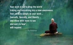 Osho, Mantra, Kicking & Screaming, Mindfulness Training, A Course In Miracles, Do You Work, Think, Love Life, Dream Life