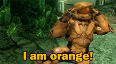Ok ok your orange....ish yellow :3