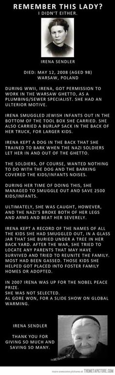 The Amazing Irena Sendler -- she is perhaps a little known name, but she saved the lives of approx. 2500 Jewish children during the Nazi Holocaust. (Faith In Humanity Restored) The Words, Irena Sendler, Just Dream, Thats The Way, Women In History, Look At You, Found Out, Good People, Amazing People