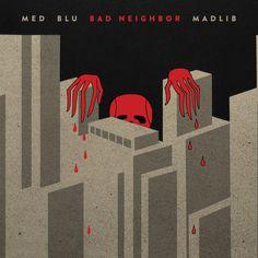 MED, Blu, Madlib - Bad Neighbor, 2xLP + Download Card