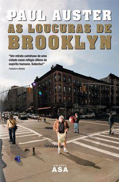 As Loucuras de Brooklyn, Paul Auster, . Compre livros na Fnac.pt