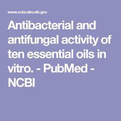 Antibacterial and antifungal activity of ten essential oils in vitro.  - PubMed - NCBI
