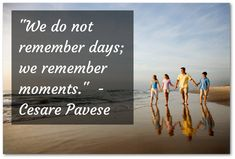 Family Vacation Quotes we do not remember days we remember moments riograndeinn Family Vacation Quotes. Family Vacation Quotes christmas family vacation inspirational quote funny quotes about vacation with family warsawspeaksmobil. Christmas Family Vacation, Family Vacation Quotes, Best Family Vacation Spots, Best Vacations, Family Quotes, Family Travel, Rio Grande, California Places To Visit, Remember Day
