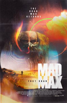 An alternate poster for 'Mad Max: Fury Road,'
