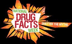 National Drug Facts Week (NDFW) is a health observance week for teens that aims to shatter the myths about drugs and drug abuse. Through community-‐based events and activities on the Web, on TV, and through contests, NIDA is working to encourage teens to get factual answers from scientific experts about drugs and drug abuse