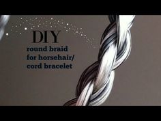 DIY horsehair bracelet tutorial - YouTube Horse Hair Bracelet, Horse Hair Jewelry, 4 Strand Round Braid, Horse Hair Braiding, Western Crafts, Horseshoe Crafts, Hair Knot, Horse Crafts, Hair Creations