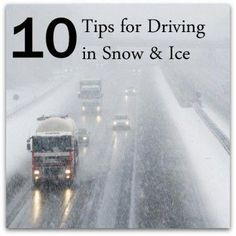 10 Tips For Driving in Ice & Snow - Successful Homemakers Winter Driving Tips, Safe Driving Tips, Driving Teen, Driving Safety, Driving School, Winter Car, Winter Travel, Winter Hacks, Winter Tips