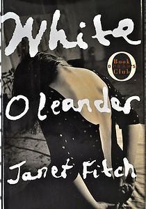 """""""WHITE OLEANDER"""" BOOK Signed Novel by Janet Fitch    Love this one!"""