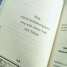 Quotes Rindu, Quotes From Novels, Tumblr Quotes, Text Quotes, Quran Quotes, People Quotes, Islamic Quotes, Life Quotes, Quotes Lucu