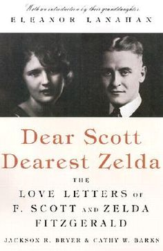 Dear Scott, Dearest Zelda: The Love Letters of F. Scott and Zelda Fitzgerald | IndieBound