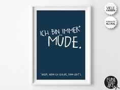 """IMMER MÜDE."""