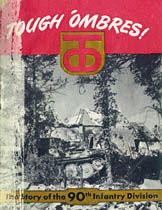 [Tough 'Ombres!: The Story of the 90th Infantry Division]