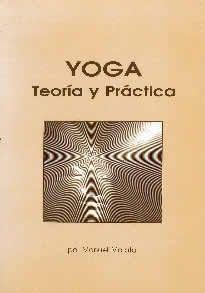 Yoga. Teoría y práctica de Manuel Morato editado por Manuel Morato.La finalidad de este libro, basado en la ciencia del yoga, no sólo intenta ser un medio de divulgación y difusión a nivel teórico, sino, sobre todo, una ayuda práctica y efectiva en la vida cotidiana. Aquellas personas que deseen integrar a su vida los ejercicios prácticos, que más adelante se detallarán, se beneficiarán de sus efectos saludables y de una sorprendente transformación en su comportamiento general.