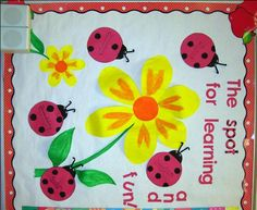 """""""The SPOT for learning and fun"""" classroom door.maybe make a few adjustments Ladybug Bulletin Boards, Spring Bulletin Boards, Preschool Bulletin Boards, Classroom Bulletin Boards, Classroom Door, Bullentin Boards, Garden Theme Classroom, Classroom Crafts, Classroom Themes"""