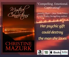 Today's Revolving Book is the paranormal romance  MYSTICAL CONNECTIONS  by  CHRISTINE MAZURK.     She's a psychic who believes in fate, he...