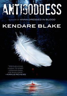 Antigoddess (Goddess War, #1) by Kendare Blake  | September 10th 2013