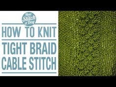 The Tight Braid Cable Stitch :: Knitting Stitch #118