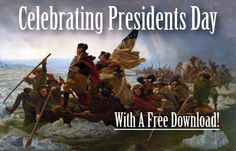 Raising Real Men » Blog Archive » Celebrate Presidents Day with a Free Download!