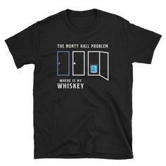 Let me share the latest addition to my shop: Monty Hall beer problem :) Math Teacher Shirts, Science Teacher Gifts, Monty Hall, Tv Show Games, Math Humor, Beer Shirts, All Or Nothing, Long Sleeve Shirts, Paradox