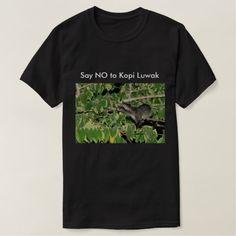 Say No to Kopi Luwak T-shirt Black