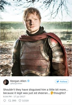 ED SHEERAN Will Guest Appear On This Seasons HBOs GAME OF - 17 hilarious reactions to ed sheeran appearing in game of thrones