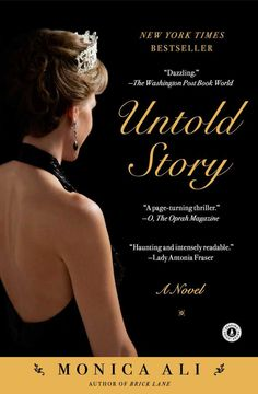 "Untold Story: A Novel on Scribd // The New York Times bestseller, now in paperback from one of the most versatile and bold writers of our time—""an astonishing, tightly structured, and lyrically told"" novel (People) inspired by Princess Diana."