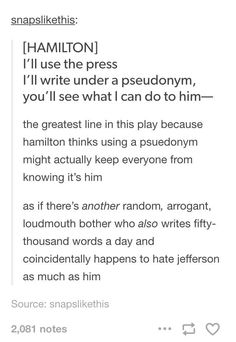 He could do damage to Jefferson without writing under a pseudonym