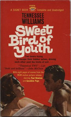 Tennessee Williams 'Sweet Bird of Youth.'