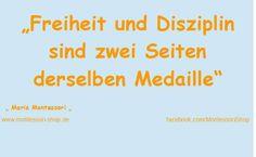 Maria Montessori - Zitat zu Freiheit und Disziplin