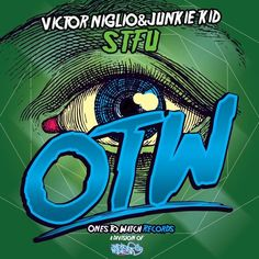 STFU by Victor Niglio & Junkie Kid by House - Listen to music