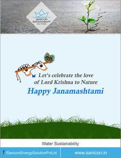 This Janmashtami let's promise to nurture our nature, Sanicon sustainability solutions wishes you a very #HappyJanmashtami !!