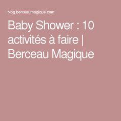 Baby Shower : 10 activités à faire | Berceau Magique
