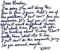 Ha!  Love this.  Dear Monday...