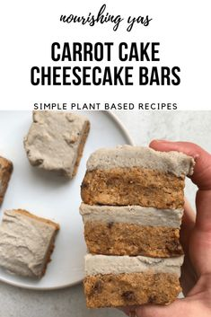 No Bake Carrot Cake Cheesecake Bars | Vegan & Gluten Free | Nourishing Yas  #vegan #glutenfree #easter #carrotcake #cheesecake #veganrecipes #dessert #snacks  #healthy #healthyrecipes #raw