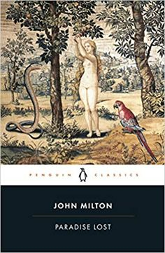 "Read ""Paradise Lost Penguin Classics"" by John Milton available from Rakuten Kobo. 'An endless moral maze, introducing literature's first Romantic, Satan' John Carey In his epic poem Paradise Lost Milton. John Milton Paradise Lost, Lost Paradise, I Love Books, Good Books, This Book, The Falling Man, Penguin Classics, Adam And Eve, Penguin Books"