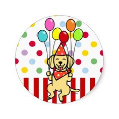 Yellow Lab Puppy Birthday Balloons Round Stickers!  Yellow Labrador Cartoon.  #labrador #labradorretriever #stickers #birthday