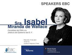 Speakers EBC trae a la Sra. Isabel Miranda de Wallace, candidata del PAN a la Jefatura de Gob. del DF