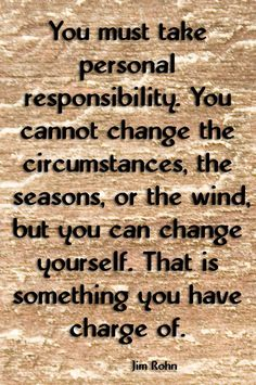 Take responsibility to be the #change.