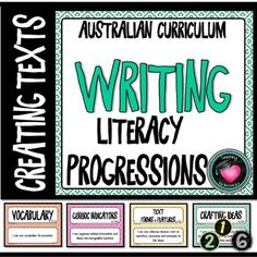 "WRITING (Literacy) PROGRESSIONS - CREATING TEXTS Australian CurriculumThese posters have been made to display the Literacy Progressions element of Writing - Creating Texts. Use as a bump it up wall.Included:Posters of All Progressions for - ""Writing - Creating Texts""Numbers in large circles for"