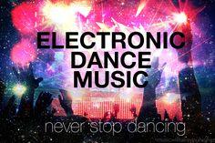 edm <3 forever & always #edm